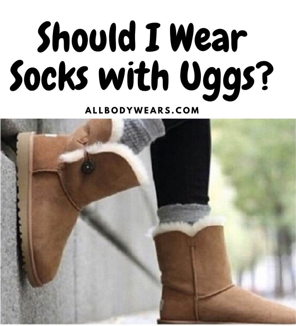 Should I Wear Socks with Uggs