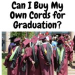 Can I Buy My Own Cords for Graduation