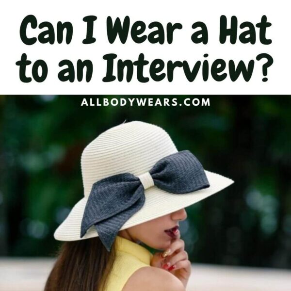 Can I Wear a Hat to an Interview