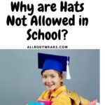 Why are Hats Not Allowed in School