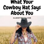 What Your Cowboy Hat Says About You